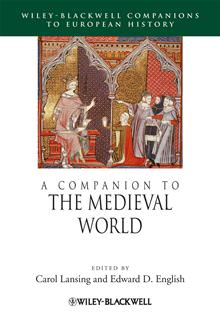 A Companion to the Medieval World,