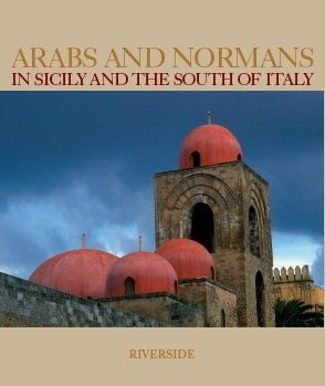 Arabs and Normans in Sicily and South of Italy