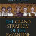The Grand Strategy of the Byzantine Empire By Edward N. Luttwak Harvard University Press, 2009 ISBN: 978-0-674-03519-5 In this book, the distinguished writer Edward Luttwak presents the grand strategy of the […]
