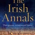 The Irish Annals: Their genesis, evolution and history, by Dan McCarthy, examines the works created in early medieval Ireland, and which continued to be a major source of Irish history […]