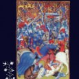 Arms, Armies and Fortifications in the Hundred Years War Edited by Curry and Hughes (Boydell, 1999) The Circle of War in the Middle Ages Edited by Kagay and Villalon (Boydell, […]