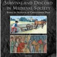 Survival and Discord in Medieval Society:  Essays in Honour of Christopher Dyer Edited by Richard Godard, John Langdon and Miriam Muller Brepols, 2010 ISBN: 978-2-503-52815-1 Publisher's Synopsis: This book, a […]