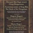 Anonymus and Master Roger Central European Medieval Texts Series, Volume 5 Budapest, 2010 ISBN: 978-963-9776-95-1 Anonymus, notary of King Béla - The Deeds of the Hungarians Edited and translated and […]