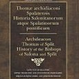 Archdeacon Thomas of Split (1200–1268) – A source of early Croatian History By Mirjana Matijević Sokol Review of Croatian History, Vol.1 (2007) Introduction: Thomas, the archdeacon of Split, one of […]