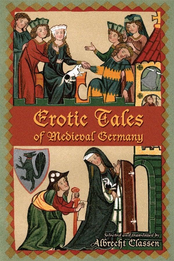 Erotic Tales of Medieval Germany