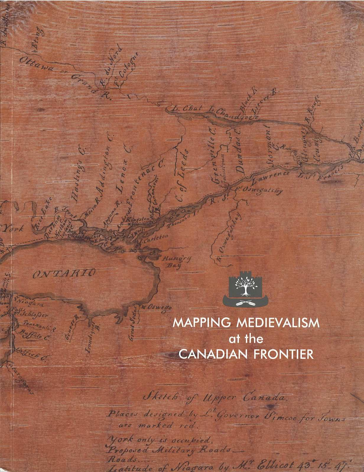 Mapping Medievalism at the Canadian Frontier