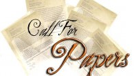 Over the last couple of weeks we have received a few requests to pass along Calls for Papers for upcoming conferences
