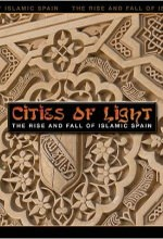 Cities-of-Light--The-Rise-and-Fall-of-Islamic-Spain