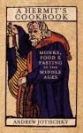 hermits-cookbook-monks-food-fasting-in-middle-ages