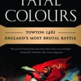 The battle of Towton in 1461 was unique in its ferocity and brutality, as the armies of two kings of England engaged with murderous weaponry and in appalling conditions to conclude the first War of the Roses