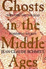 BOOK: Ghosts in the Middle Ages: The Living and the Dead in Medieval Society