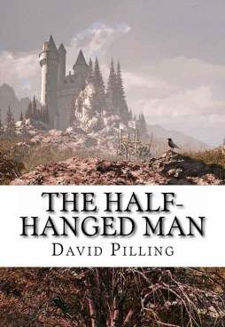 The Half-Hanged Man by David Pilling