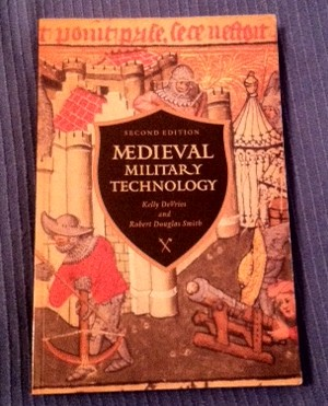 A new edition of Medieval Military Technology, by Kelly DeVries and Robert D. Smith, is now available.