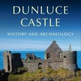 Dunluce Castle, dramatically positioned on cliffs that plunge straight into the sea, was for centuries at the centre of a maritime lordship encompassing north Ulster and the Western Isles of Scotland.