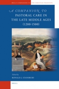 A companion to pastoral care in the late Middle Ages (1200-1500)
