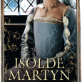 Isolde Martyn is best-selling author of historical fiction, much of it centred on the Wars of the Roses.