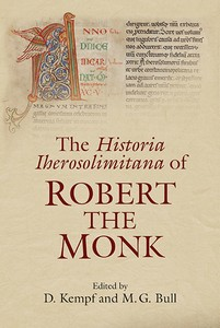 Robert the Monk's Historia Iherosolimitana