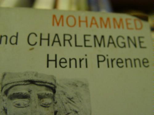 Charlemagne minus Mohammed?
