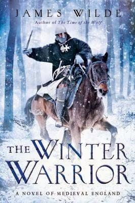 Book Review: The Winter Warrior, by James Wilde