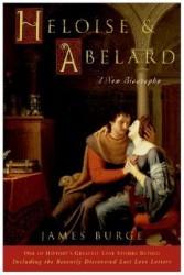 Heloise and Abelard A New Biography