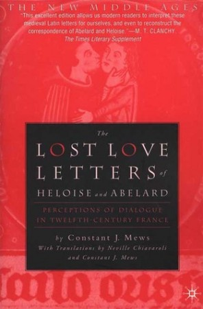 the letters between abelard and heloise Therefore, neither heloise nor abelard is actually remarkable, from a  finally,  he consistently responds to heloise's emotional and dramatic letters with logical .