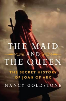 The Maid and the Queen - The Secret History of Joan of Arc