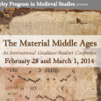 Dayanna Knight reports on The Material Middle Ages: An International Graduate Student Conference, which was held at the University of California - Berkeley
