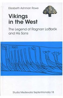 Vikings in the West: The Legend of Ragnarr Lodbrok and His Sons