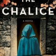 "My book review of Nancy Bilyeau's, ""The Chalice""."