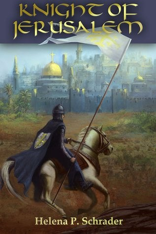 Book Review: Knight of Jerusalem: a Biographical Novel of Balian d'Ibelin
