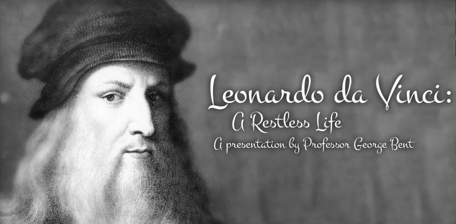 Leonardo da Vinci: A Restless Life