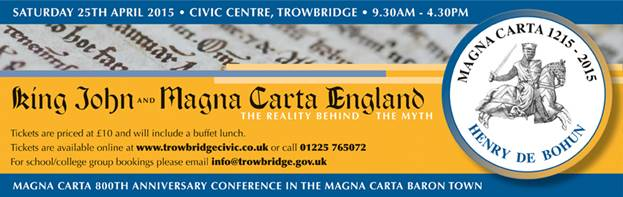 Trowbridge Magna Carta 800th Anniversary Conference
