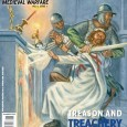The latest issue of Medieval Warfare Magazine explores Traitors in the Middle Ages.