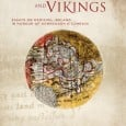 Four Courts Press invite you to subscribe to the Tabula Gratulatoria for Clerics, Kings and Vikings, a collection of essays on medieval Ireland in honour of Donnchadh Ó Corráin,