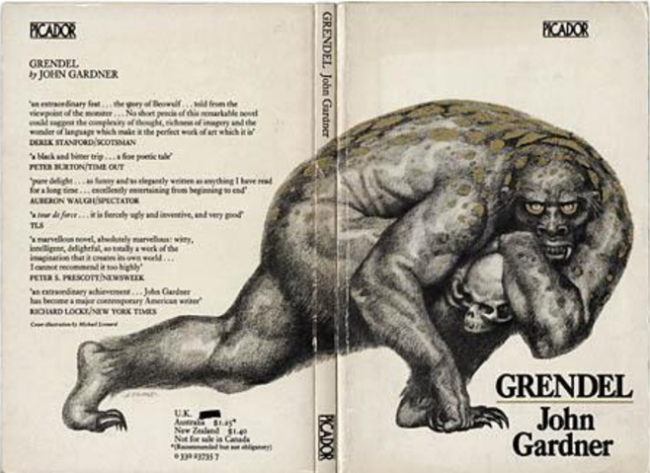 about john gardner's grendel Grendel cliffs, and once again i am aware of my potential: i could die i cackle with rage and suck in breath dark chasms i scream from the cliff-edge, seize me.