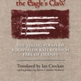 What was a poem by a Viking like? In his new book, Crimsoning the Eagle's Claw, Ian Crockatt has translated dozens of poems of one of the most famous poets from the Norse world.