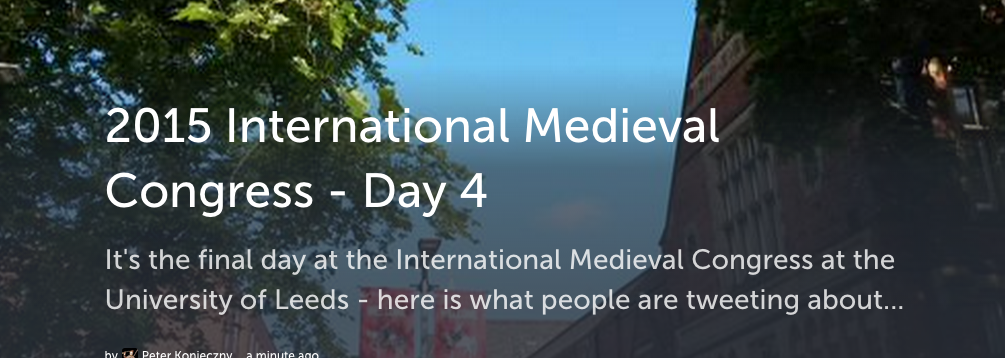 2015 International Medieval Congress – Day 4