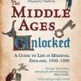 The Middle Ages Unlocked: A Guide to Life in Medieval England, 1050-1300, is a new book by Gillian Polack and Katrin Kania. Now available from Amberley Publishing, the book exploresa […]