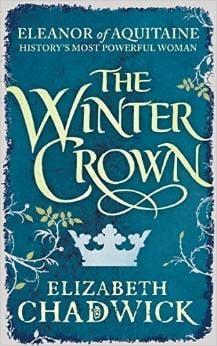 Elizabeth Chadwick's novel The Winter Crown