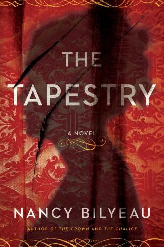 The Tapestry by Nancy Bilyeau