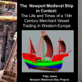 The Newport Medieval Ship in Context: The Life and Times of a 15th Century Merchant Vessel Trading in Western Europe