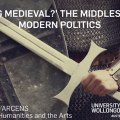 Getting Medieval The Middle Ages in Modern Politics