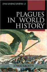 Books: Plagues in World History - John Aberth