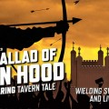 The Ballad of Robin Hood at the Southwark Theatre, London.