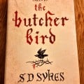 BOOK REVIEW: The Butcher Bird by SD Sykes