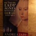 Books: The Lady Agnes Mystery - Volume I by Andrea Japp