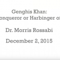 Genghis Khan: Barbarian Conqueror or Harbinger of Democracy