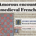 Amorous encounters in Medieval French chess