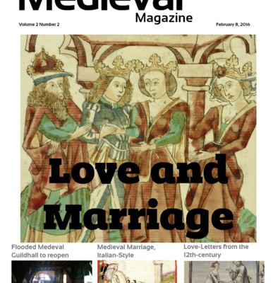 The Medieval Magazine: Love and Marriage (Volume 2 Issue 2)