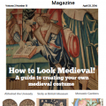 The Medieval Magazine: How to Create Your Own Medieval Costume (Volume 2 Issue 13)